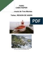 """Chile, """"Faro Cabo Raper"""", Taitao, Región de Aisén"""