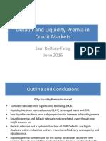 Liquidty and Defaults in Sub Inv Grade Credits