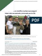 Irán Ejecuta a Un Científico Nuclear Que Aseguró Haber Sido Secuestrado y Torturado Por La CIA _ Internacional Home _ EL MUNDO