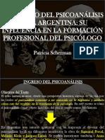 Unidad 1 Scherman y El Psicoanálisis