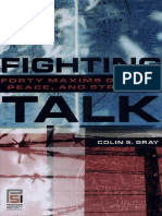 Fighting Talk Forty Maxims on War Peace and Strategy
