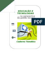 Educação e Tecnologias - MORAN