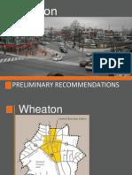 Wheaton Preliminary Recommendations
