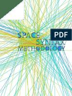 Al_Sayed, Turner Et Al. 2014 - Space Syntax Methodology