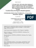 Franklin Delano Hawkins v. Consolidation Coal Company, a Corporation, 986 F.2d 1413, 4th Cir. (1993)