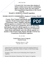 Ronald G. Roberts v. Wood County Commission Stephen F. Greiner, Sheriff of Wood County, West Virginia, Individually and in His Official Capacity Wood County Deputy Sheriffs' Civil Service Commission John J. Dolphin, Individually and in His Official Capacity as a Member of the Wood County Deputy Sheriffs' Civil Service Commission Steven R. Hardman, Individually and in His Official Capacity as a Member of the Wood County Deputy Sheriffs' Civil Service Commission James Deem, Individually and in His Official Capacity as a Member of the Wood County Deputy Sheriffs' Civil Service Commission, 993 F.2d 1538, 4th Cir. (1993)