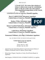 United States v. Daryl Carpenter, United States of America v. Rodney White, United States of America v. Robert Garfield McKeithan United States of America v. Leith Hayes, United States of America v. Emmanuel Williams, A/K/A Big E, 996 F.2d 1213, 4th Cir. (1993)