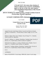 Irvin Temple & Associates, a South Carolina General Partnership v. K Mart Corporation, 998 F.2d 1009, 4th Cir. (1993)
