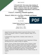 Frances C. Wooten v. Donna E. Shalala, Secretary of Health and Human Services, 998 F.2d 1012, 4th Cir. (1993)