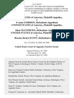 United States v. Yvonne Gordon, United States of America v. Shon Matthews, United States of America v. Rozana Renia Scott, 21 F.3d 425, 4th Cir. (1994)