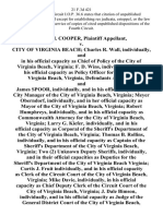 Philip M. Cooper v. City of Virginia Beach Charles R. Wall, Individually, and in His Official Capacity as Chief of Policy of the City of Virginia Beach, Virginia F. D. Wins, Individually, and in His Official Capacity as Policy Officer for the City of Virginia Beach, Virginia, and James Spoor, Individually, and in His Official Capacity as City Manager of the City of Virginia Beach, Virginia Meyer Oberndorf, Individually, and in Her Official Capacity as Mayor of the City of Virginia Beach, Virginia Robert Humphreys, Individually, and in His Official Capacity as Commonwealth Attorney for the City of Virginia Beach, Virginia Larry G. Kiefer, Individually, and in His Official Capacity as Corporal of the Sheriff's Department of the City of Virginia Beach, Virginia Thomas B. Rollins, Individually, and in His Official Capacity as Captain of the Sheriff's Department of the City of Virginia Beach, Virginia Two (2) Unknown Deputy Sheriffs, Individually, and in Their Official Capacities as Deputie