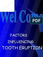 Factors Influencing Tooth Eruption Pedo