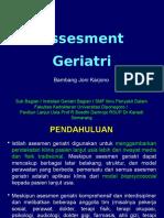 Geriatric Assesment (Kuliah Unswagati April 2015)