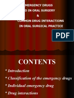 Emergency Drugs Used in o.s. Common Drug Interactions in o.s. Practice Oral Surgery