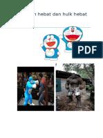 Doraemon Hebat Dan Hulk Hebat Baget