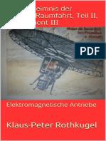 Klaus-Peter Rothkugel - Das Geheimnis Der Wahren Raumfahrt, Teil 2, Supplement III
