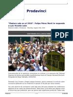 Maduro Sale en El 2016 Felipe Perez Marti Le Responde a Luis Vicente Leon