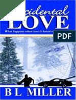 B. L. Miller - Accidental Love