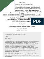 Leon H. Perlin Company, Incorporated Leon H. Perlin Phyllis F. Perlin, Commissioner of the Internal Revenue Service, 47 F.3d 1165, 4th Cir. (1995)