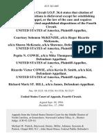 United States v. Courtney Solomon McKenzie A/K/A Roger Ricardo McKenzie A/K/A Shawn McKenzie A/K/A Shawnee, United States of America v. Pepito N. Cowie, A/K/A Mike Thompson, A/K/A Peter, United States of America v. Ricardo Victor Cowie, A/K/A Kevin D. Smith, A/K/A Kid, United States of America v. Richard Mark St. Hill, A/K/A James, 43 F.3d 1469, 4th Cir. (1994)