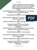 Fon Rogers, Ii, Trustee and Beneficiary for Lon B. Rogers Bradshaw Trust 2, and Thames Development, Ltd. v. The Pittston Company Jewell Ridge Coal Corporation, and Jewell Smokeless Coal Corporation Vansant Coal Corporation Marylon R. Glass Martha R. Plaster Jewell Resources Corporation, Fon Rogers, Ii, Trustee and Beneficiary for Lon B. Rogers Bradshaw Trust 2, and Thames Development, Ltd. v. The Pittston Company Jewell Ridge Coal Corporation, and Jewell Smokeless Coal Corporation Vansant Coal Corporation Marylon R. Glass Martha R. Plaster Jewell Resources Corporation, 83 F.3d 416, 4th Cir. (1996)