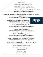 United States v. Walter R. Webster, A/K/A Gangster, A/K/A Mr. G, United States of America v. Walter R. Webster, A/K/A Gangster A/K/A Mr. G. A/K/A G, United States of America v. Richard Adams, A/K/A Mr. Richard, United States of America v. Norma Thompson, United States of America v. Boysie Ash, United States of America v. Victoria Wills, United States of America v. John v. Christian, A/K/A Wolf, United States of America v. Herbert Leon Johnson, A/K/A Herb, 639 F.2d 174, 4th Cir. (1981)
