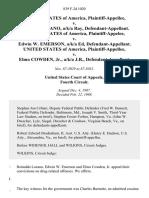 United States v. Reinaldo Lozano, A/K/A Ray, United States of America, Plaintiff-Appelee v. Edwin W. Emerson, A/K/A Ed, United States of America v. Elmo Cowden, Jr., A/K/A J.R., 839 F.2d 1020, 4th Cir. (1988)