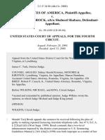 United States v. Mandel Tarij Brock, A/K/A Shaheed Shabazz, 211 F.3d 88, 4th Cir. (2000)
