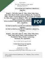 Ncnb National Bank of North Carolina v. Ralph L. Tiller Julia K. Tiller Ellen Tiller Bass Julia Tiller Boyd Emily Louise Kellahan Dr. Wendell H. Tiller Walter Armstrong Kennedy, III Estate of Wendell H. Tiller (Deceased) by Ralph L. Tiller and Dr. Wendell H. Tiller, Co-Executors, Williamson Brothers Fertilizer and Grain, Inc. v. Ncnb National Bank of North Carolina, Ncnb National Bank of North Carolina v. Ralph L. Tiller Julia K. Tiller Ellen Tiller Bass Julia Tiller Boyd Emily Louise Kellahan Dr. Wendell H. Tiller Walter Armstrong Kennedy, III, 814 F.2d 931, 4th Cir. (1987)