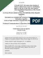Gans & Pugh Associates, Incorporated v. Technical Communications Corporation, Gans & Pugh Associates, Incorporated v. Technical Communications Corporation, 14 F.3d 594, 4th Cir. (1993)