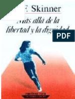 B. F. Skinner - Más Allá De La Libertad Y La Dignidad.pdf