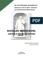 Maquiavel - Justiça e Razão de Estado (Eduardo Augusto)
