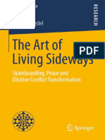 (Masters of Peace) Sophie Friedel (Auth.)-The Art of Living Sideways_ Skateboarding, Peace and Elicitive Conflict Transformation-Springer (2015)