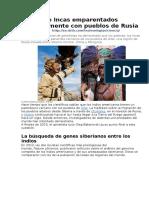 Aztecas e Incas Emparentados Genéticamente Con Pueblos de Rusia 24 de Febrero de 2016