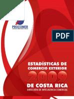 Estadísticas de Comercio Exterior en Costa Rica 2009