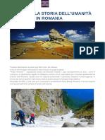Parte Della Storia Dell'umanita Custodita in Romania