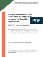 MANENTI y Humberto Alejandro (2013). Las Escuelas de Escribas Sumerias Monopolio de Saberes y Educacion Tradicional