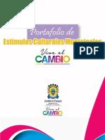 Portafolio de Estímulos Culturales Municipales - Popayán Vive El Cambio 2016_cultura Ciudadana