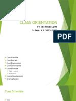 (1) Class Orientation