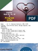 2. Esensi Bab III, VI, IX Dan Program Mutu Puskesmas Dan KP 19 JULI 2015