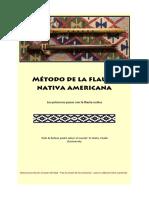 Metodo Flauta Nativa Americana Tras La Senda de Los Ancestros