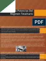 Tres Potencias Del Régimen Totalitario