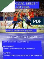 La Velocidad, Desde y Para La Defensa. Fran Ávila