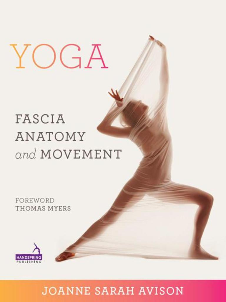 Yoga-fascia Anatomy Movement | Tendon | Yoga