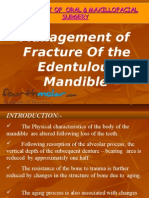 Management of Fracture of the Edentulous Mandible Oral Surgery