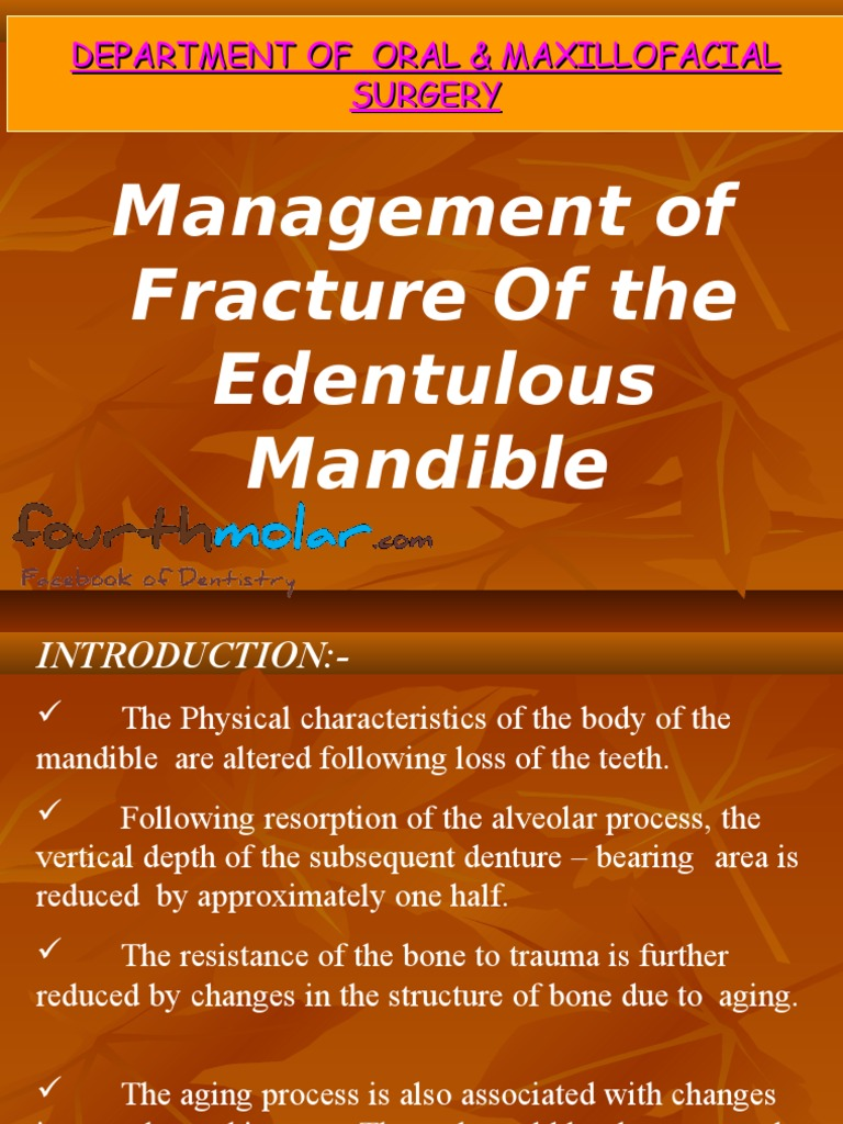 Management of Fracture of the Edentulous Mandible Oral Surgery ...