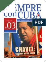Nº 3 Revista Siempre Con Cuba (Número Espacial Dedicado a Chávez)