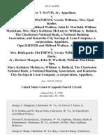 Grover T. Davis, Jr. v. Mrs. Hildegarde Mathews, Vernie Williams, Mrs. Opal Kiefer, Herbert Margon, Millard Wallace, John D. Warfield, William Markham, Mrs. Mary Kathleen McLntyre William A. Ballard, the Charleston National Bank, a National Banking Association, and Kanawha City Savings & Loan Company, a Corporation, Opal Kiefer and Millard Wallace v. Mrs. Hildegarde Mathews, Vernie Williams, Grover T. Davis, Jr., Herbert Margon, John D. Warfield, William Markham, Mrs. Mary Kathleen McIntyre William A. Ballard, the Charleston National Bank, a National Banking Association, and Kanawha City Savings & Loan Company, a Corporation, 361 F.2d 899, 4th Cir. (1966)