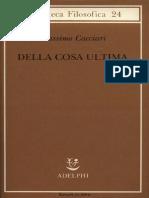 Massimo Cacciari - Della Cosa Ultima