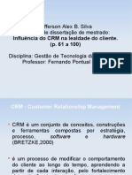 Influencia do CRM na lealdade do cliente